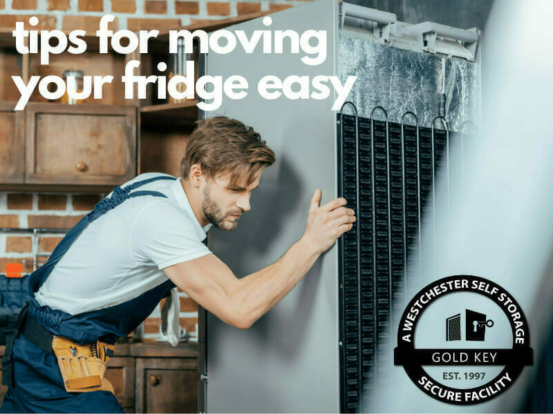 tips f or moving your fridge Somers Self Storage